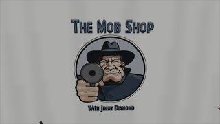 The Mob Shop - Episode 1