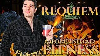 REQUIEM a la COMUNIDAD FITNESS