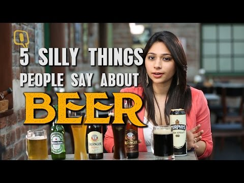 5 Silly Things People Say About Beer