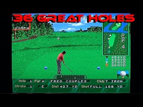 Golf Magazine: 36 Great Holes Starring Fred Couples playing on the 32X