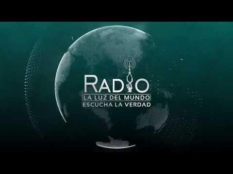 Especial de Fin de Año 2017 Radio La Luz Del Mundo Hoy