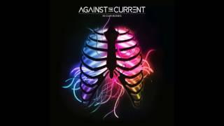 Against The Current - In Our Bones (Audio)
