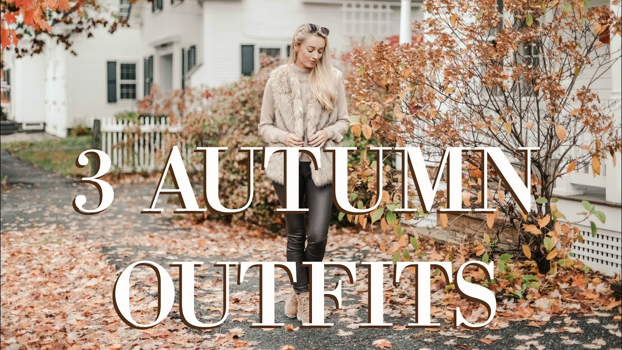 THREE AUTUMN OUTFITS  //  Fall in Vermont  // Fashion Mumblr 2