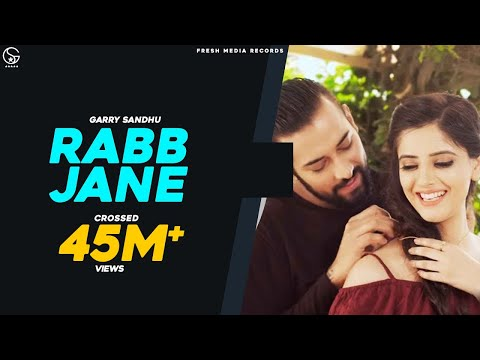 RABB JANE | Garry Sandhu ( full video song...