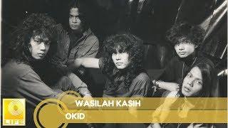 Okid - Wasilah Kasih (Official Audio)