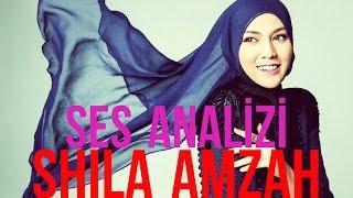 Shila Amzah Ses Analizi