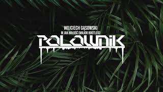 Wojciech Gąsowski - M jak Miłość (MaJoR Bootleg)