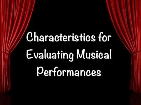Characteristics for Evaluating Musical Performances