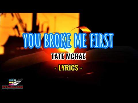Tate McRae -You Broke Me First (LYRICS)