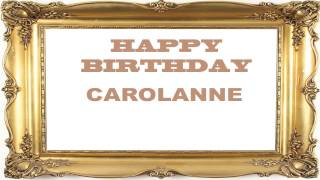 Carolanne   Birthday Postcards & Postales - Happy Birthday