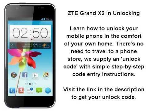 Unlock ZTE Grand X2 In By Unlock Code