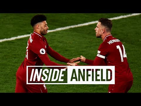 Inside Anfield: Liverpool 5-0 Huddersfield | Alex Oxlade-Chamberlain returns to action