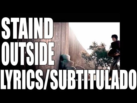 Staind - Outside [W/ Lyrics][Subtitulado al Español] VEVO