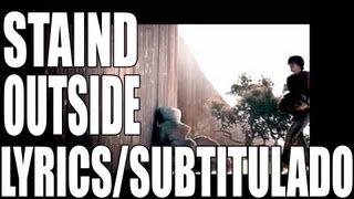 Staind - Outside [W/ Lyrics][Subtitulado al Español] VEVO