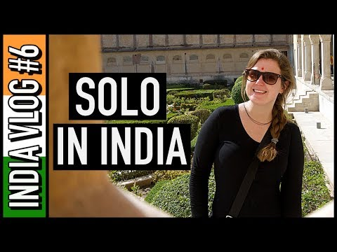 OFFICIALLY A SOLO TRAVELLER IN INDIA! | India Travel Vlog #6