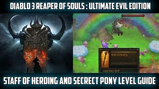 Diablo 3 RoS - Staff of Herding & Secret Pony Level Guide - Xbox One/360 & PS4/3