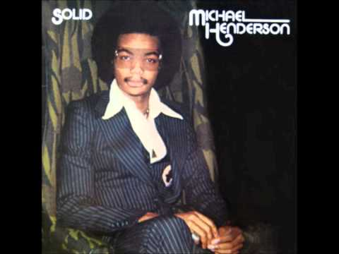 Michael Henderson-Be My Girl