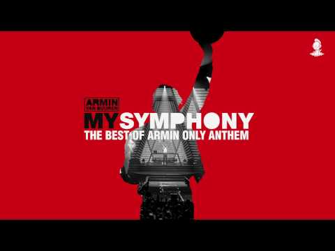 Armin van Buuren - My Symphony (The Best Of Armin Only Anthem) [Extended Mix]