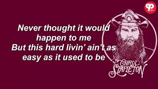 Chris Stapleton - Hard Livin' Lyrics