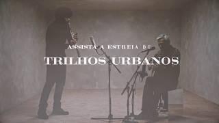 Gambar cover Caetano Veloso apresenta Ivan Sacerdote – Trailer Trilhos Urbanos