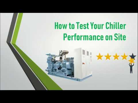 How to perform chiller system testing for efficiency | Chiller Testing Procedure