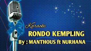 Karaoke Rondo Kempling  Manthous Ft Nurhana