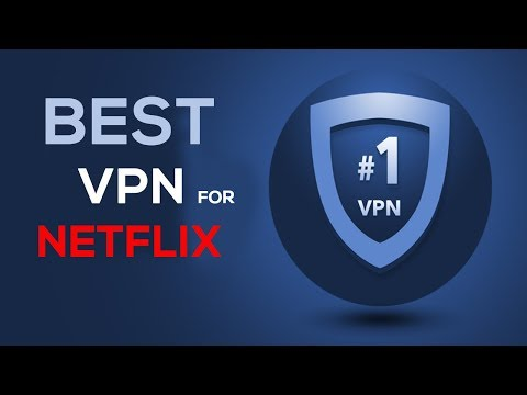 Top 3 VPNs To Unblock Netflix — What Are The Best VPN For Netflix?