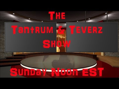 Tantrum & Teverz Show Live - Kodi Talk - Make Love Not War -Vol 15