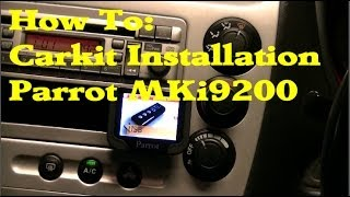 How To: Carkit Installation Parrot MKi9200