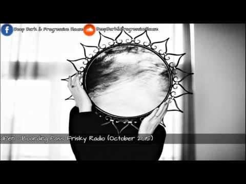 dPen - Boarding Pass Frisky Radio (October 2015)