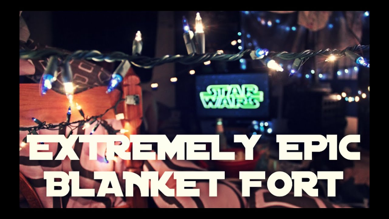 Build A Blanket How To Build An Extremely Epic Blanket Fort Youtube