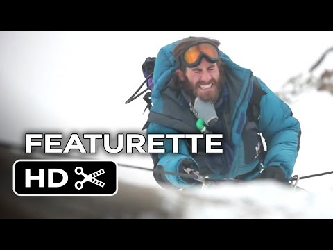 Everest Featurette - Early Look (2015) - Jake Gyllenhaal, Jason Clarke Movie HD