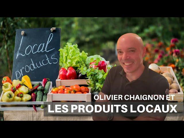 LES PRODUITS LOCAUX By Olivier Chaignon