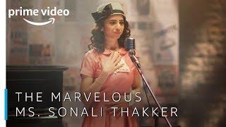 The Marvelous Ms. Sonali Thakker | Amazon Prime Video India