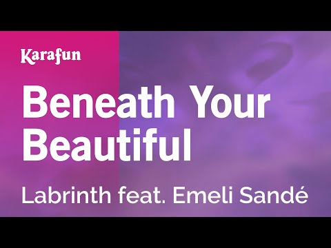 Karaoke Beneath Your Beautiful - Labrinth *