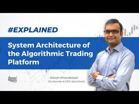 System Architecture of Algo Trading Platform