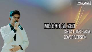 misbah-al-zizi-cinta-luar-biasa-cover