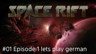 Livestream #01 Space Rift VR,Episode 1,PS4 PRO ,lets play german