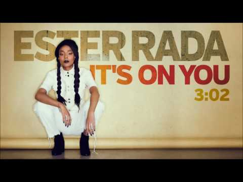 Ester Rada - It's On You