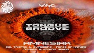 Tongue & Groove - Amnesiak