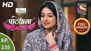 Patiala Babes - Ep 235 - Full Episode - 21st October, 2019