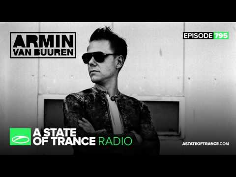 A State Of Trance Episode 795 (#ASOT795)