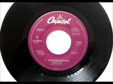 Darlene , T  Graham Brown , 1988 Vinyl 45RPM