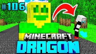 ICH bringe IHN ZUM WEINEN?! - Minecraft Dragon #106 [Deutsch/HD]