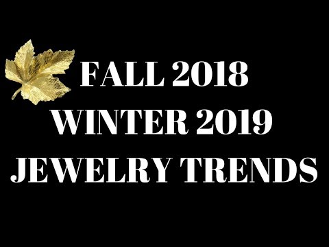 Jewelry Trends for Fall 2018 Winter 2019 with Treasured Vintage