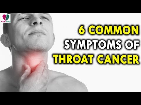 6 Common Symptoms of Throat Cancer - Health Sutra - Best Health Tips