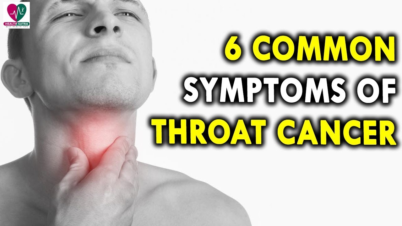 6 Common Symptoms Of Throat Cancer - Health Sutra - Best -5729