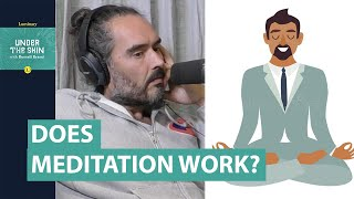 Does Meditation Actually Work? | Russell Brand