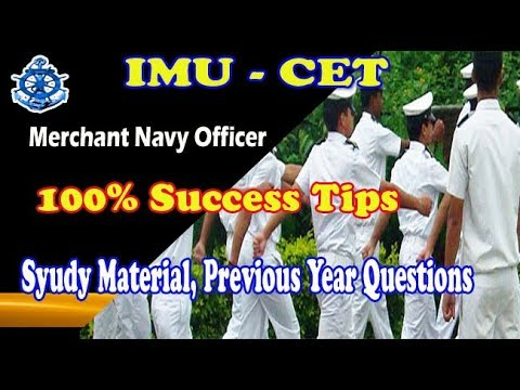Tips to pass IMU-CET exam  to join Merchant Navy as Officer