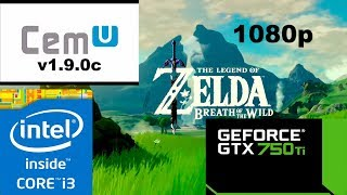 CEMU 1.9.0c The Legend Of Zelda BOTW Test #4- 1080p - GTX 750 Ti 2GB- i3 3220 3.30ghz - 8GB RAM